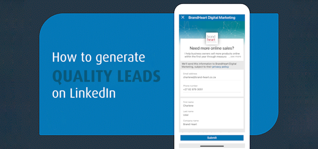 How to generate quality leads on LinkedIn | BrandHeart Digital